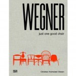 Danish design Museum wegner just one good chair book furniture fashion designer