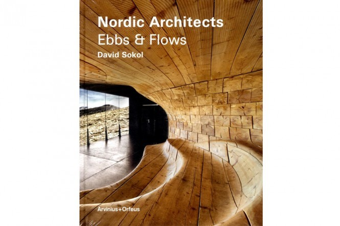 Nordic Architects: Ebbs And Flows Book