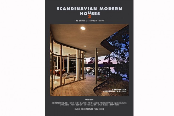 Scandinavian Modern Houses 2 – The Spirit of Nordic Light