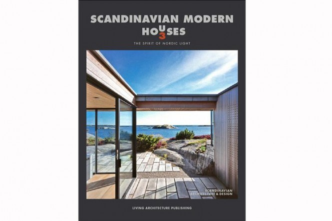 Scandinavian Modern Houses 3 – The Spirit of Nordic Light